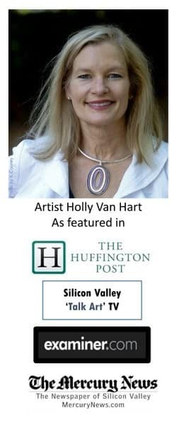 Artist Holly Van Hart, as featured in the Huffington Post, Examiner, Talk Art TV, and The Mercury News