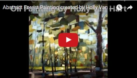 Video of the making of an abstract nature painting by Holly Van Hart