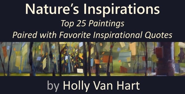 Book By Artist Holly Van Hart | Top 25 Paintings Paired With Favorite Inspirational Quotes