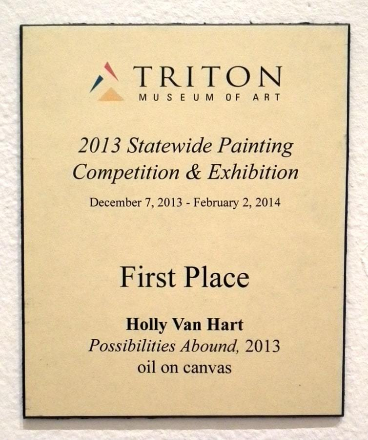 "Plaque for ""Possibilities Abound"" by Holly Van Hart, 1st Place at 2013 Statewide Painting CompetitionTriton Museum of Art"